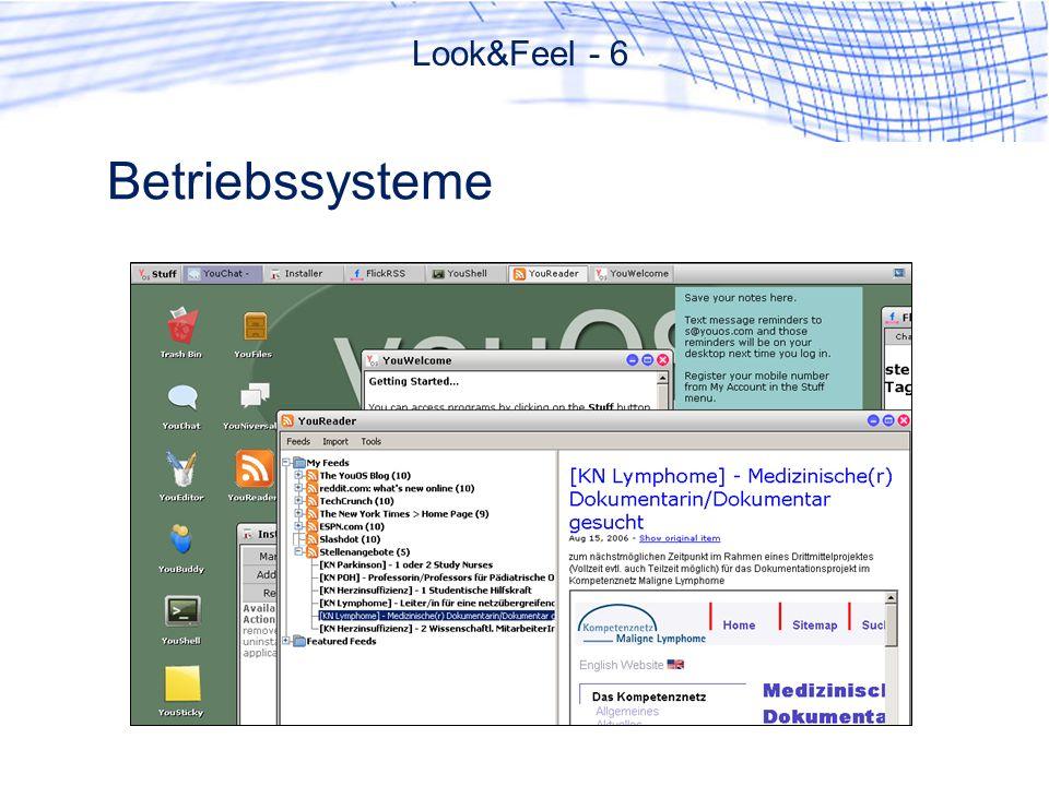 Betriebssysteme Look&Feel - 6