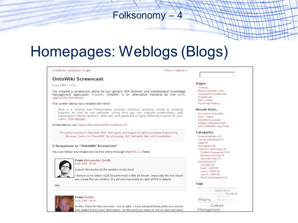 Homepages: Weblogs (Blogs) Folksonomy – 4