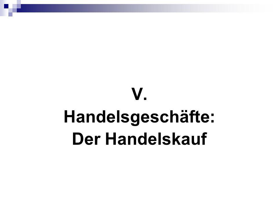Handelskauf, § 377 HGB 10 klausurrelevante Konstellationen Fall 1 (Normalfall) Die Gemüsegroßhandelsgesellschaft Leipzig mbH (GmbH) liefert an den im Handelsregister eingetragenen Gemüsehändler Kuno (K) 10 Kisten mit Orangen.