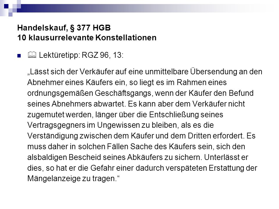 Handelskauf, § 377 HGB 10 klausurrelevante Konstellationen Fall 4 Weinhändler Augusto Agnelli e.K.