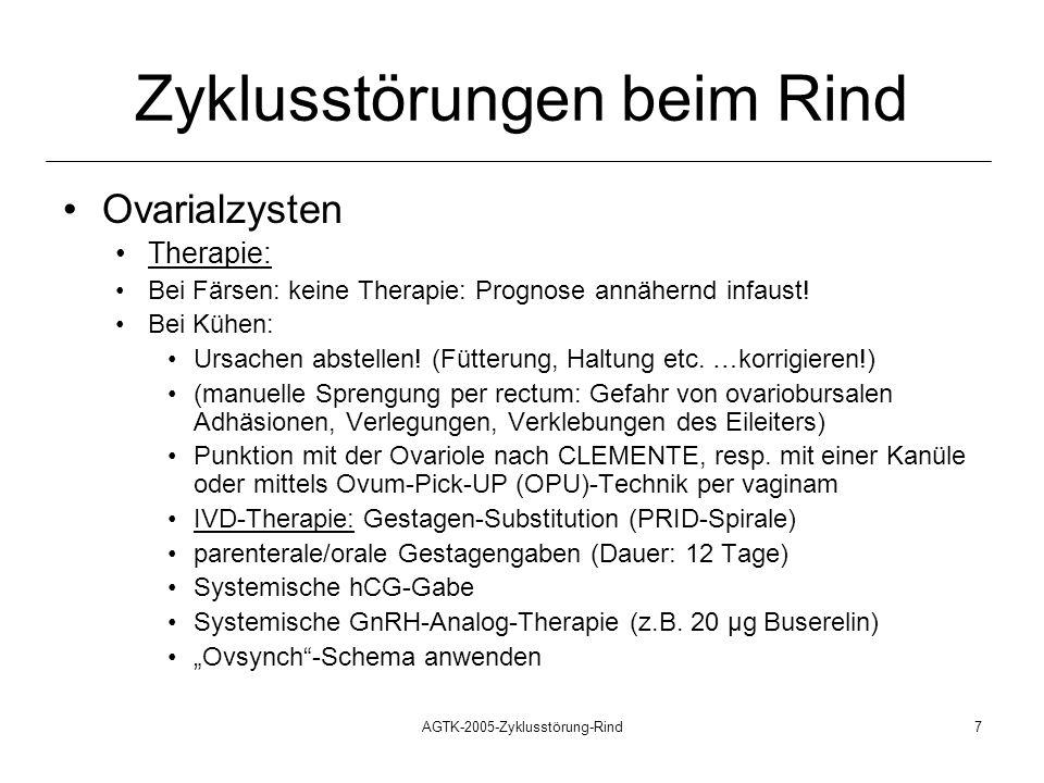 AGTK-2005-Zyklusstörung-Rind7 Zyklusstörungen beim Rind Ovarialzysten Therapie: Bei Färsen: keine Therapie: Prognose annähernd infaust! Bei Kühen: Urs