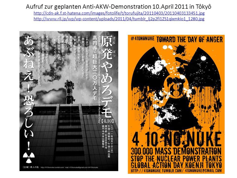 Aufruf zur geplanten Anti-AKW-Demonstration 10.April 2011 in Tôkyô http://cdn-ak.f.st-hatena.com/images/fotolife/t/torufujita/20110403/20110403133451.