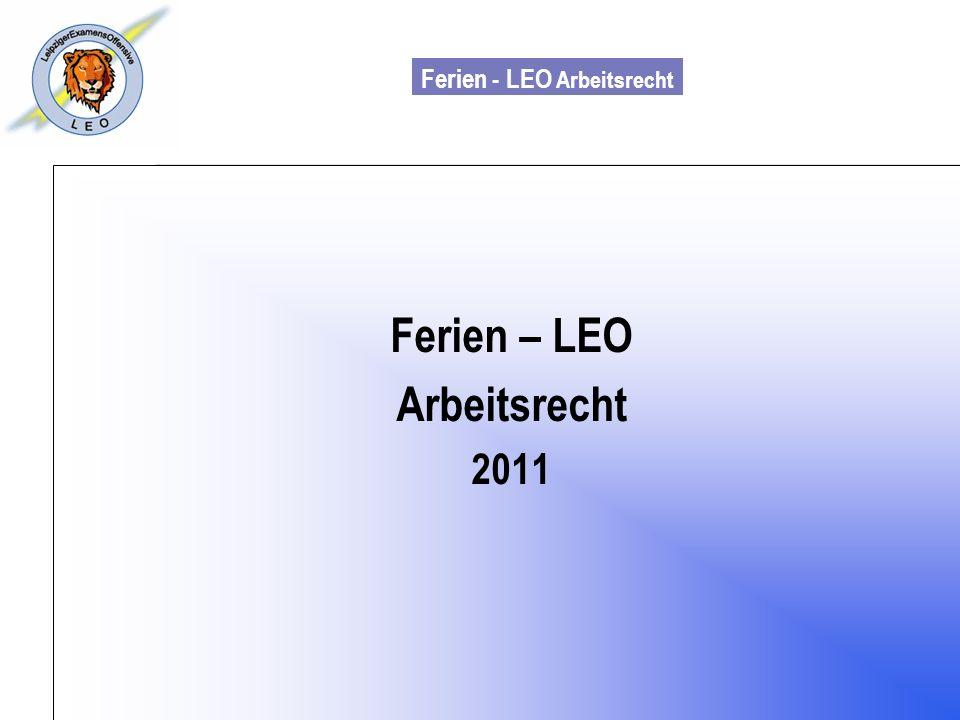 Ferien - LEO Arbeitsrecht Wiss. Mit. Till Sachadae Ferien – LEO Arbeitsrecht 2011
