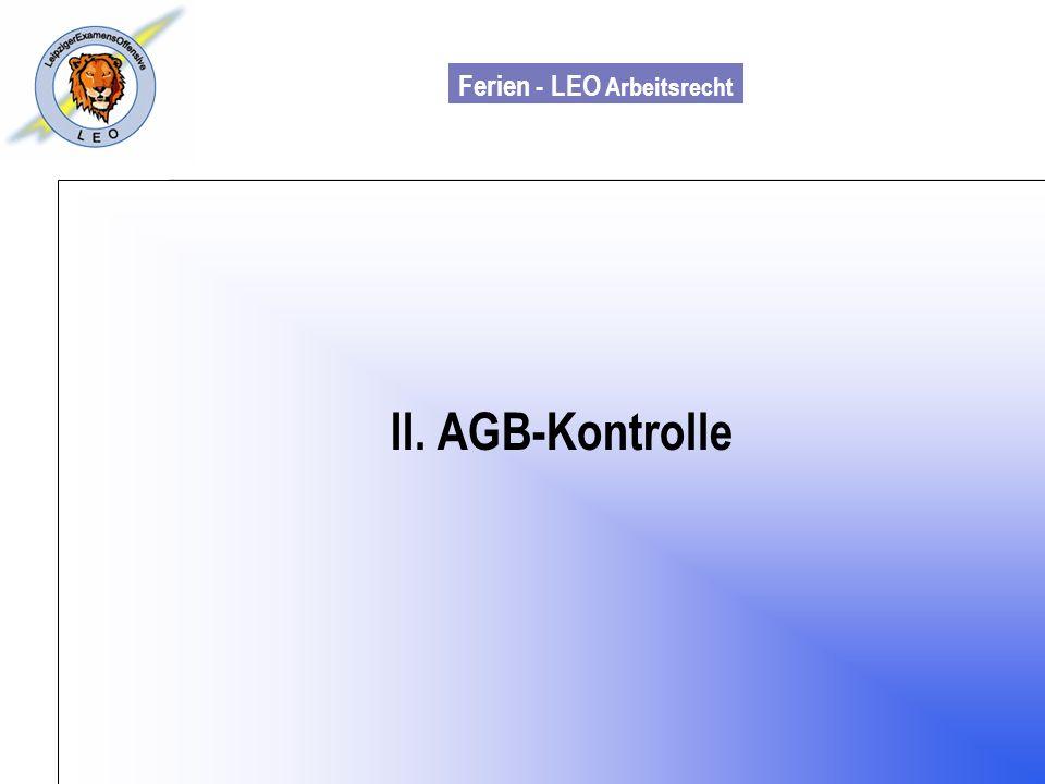 Ferien - LEO Arbeitsrecht Wiss. Mit. Till Sachadae II. AGB-Kontrolle