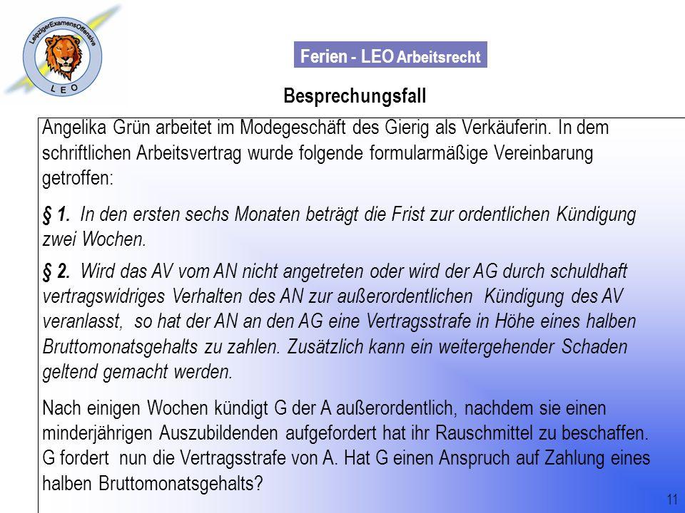 Ferien - LEO Arbeitsrecht Wiss. Mit. Till Sachadae 11 Besprechungsfall Angelika Grün arbeitet im Modegeschäft des Gierig als Verkäuferin. In dem schri