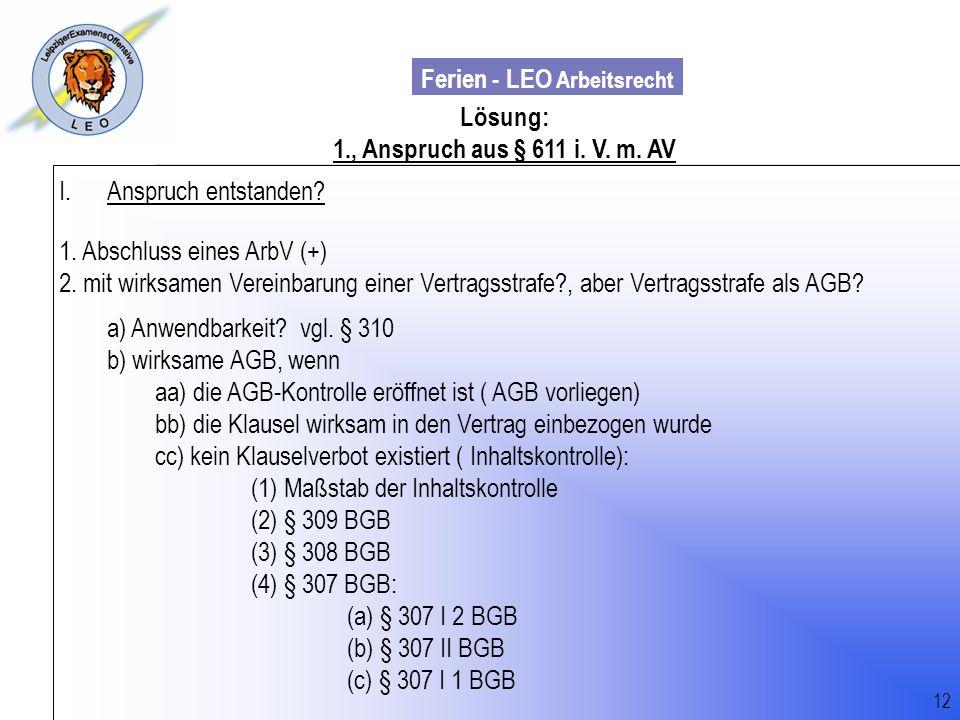 Ferien - LEO Arbeitsrecht Wiss. Mit. Till Sachadae Lösung: 1., Anspruch aus § 611 i. V. m. AV I.Anspruch entstanden? 1. Abschluss eines ArbV (+) 2. mi