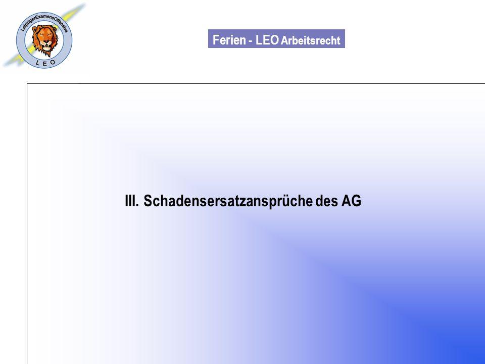 Ferien - LEO Arbeitsrecht Wiss. Mit. Till Sachadae III. Schadensersatzansprüche des AG