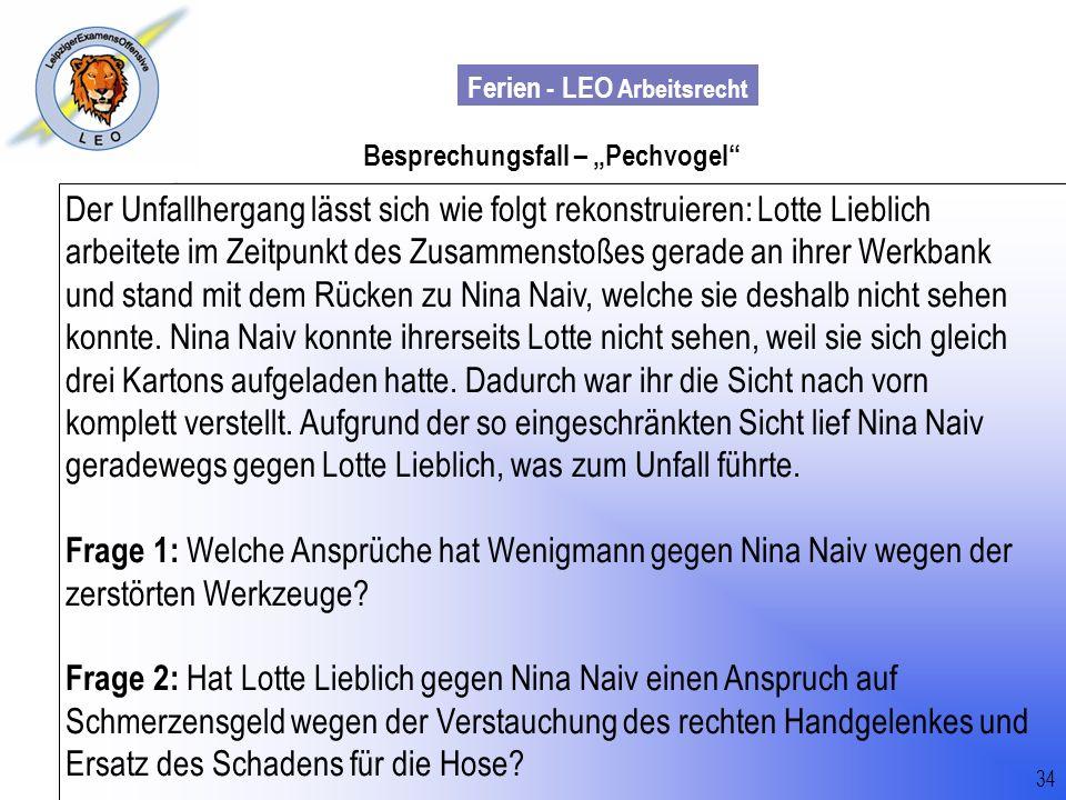 Ferien - LEO Arbeitsrecht Wiss. Mit. Till Sachadae 34 Besprechungsfall – Pechvogel Der Unfallhergang lässt sich wie folgt rekonstruieren: Lotte Liebli