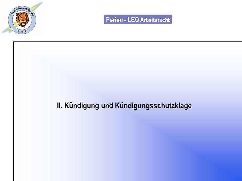 Ferien - LEO Arbeitsrecht Wiss. Mit. Till Sachadae II. Kündigung und Kündigungsschutzklage