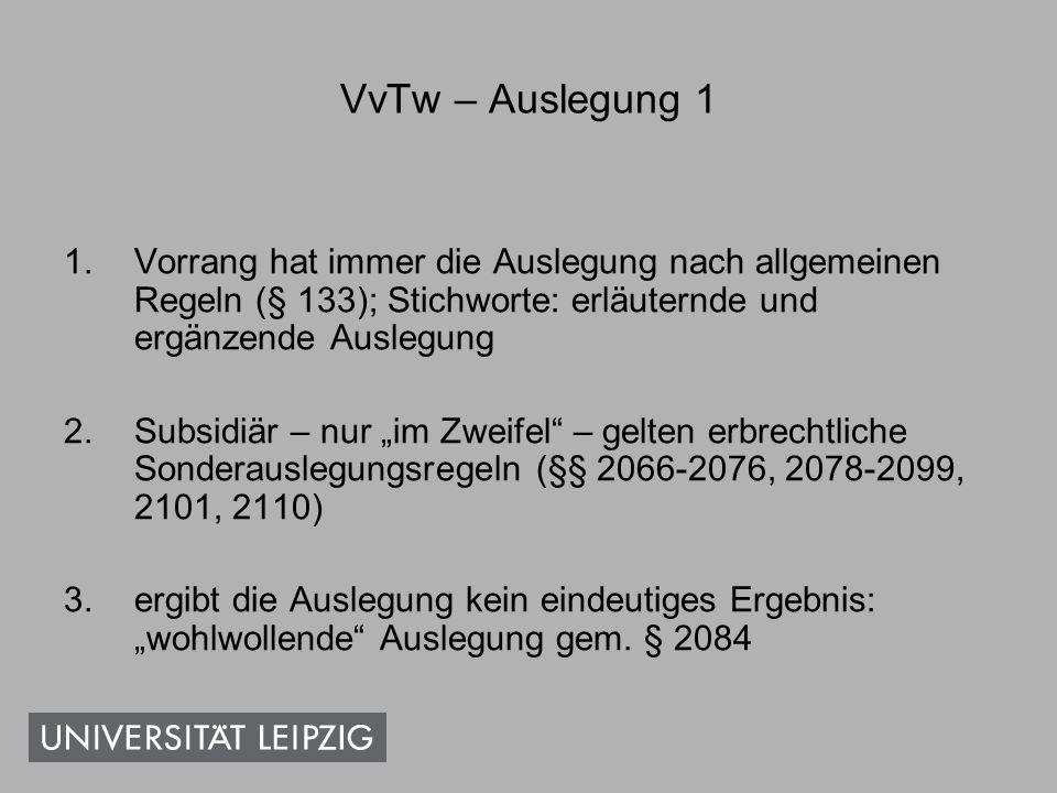 VvTw – Auslegung 2 E aus Cottbus hat eigenhändig folgendes Schriftstück ge- und unterschrieben: Mein letzter Wille.