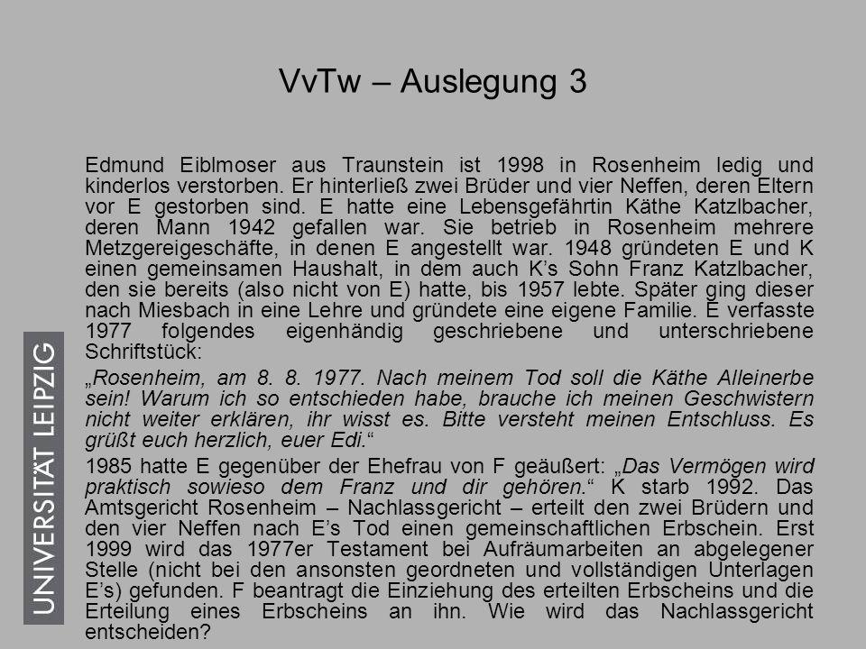 VvTw – Auslegung 4 In ihrem am 24.