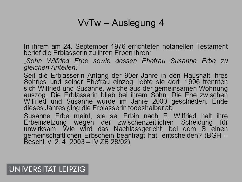 Abgrenzungsfragen Erbeinsetzung, § 1937 Nachfolgeregelung, daher (+), wenn Zuwendg.