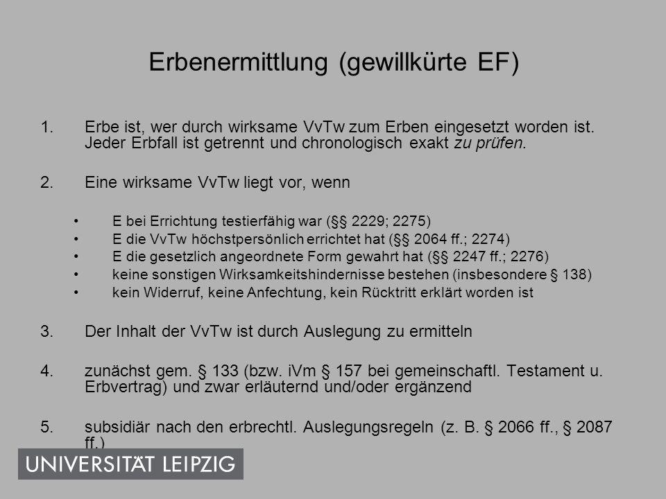 Erbenermittlung (gesetzliche EF) 1.Schritt: Ermittlung der Verwandten nach Ordnungen 2.