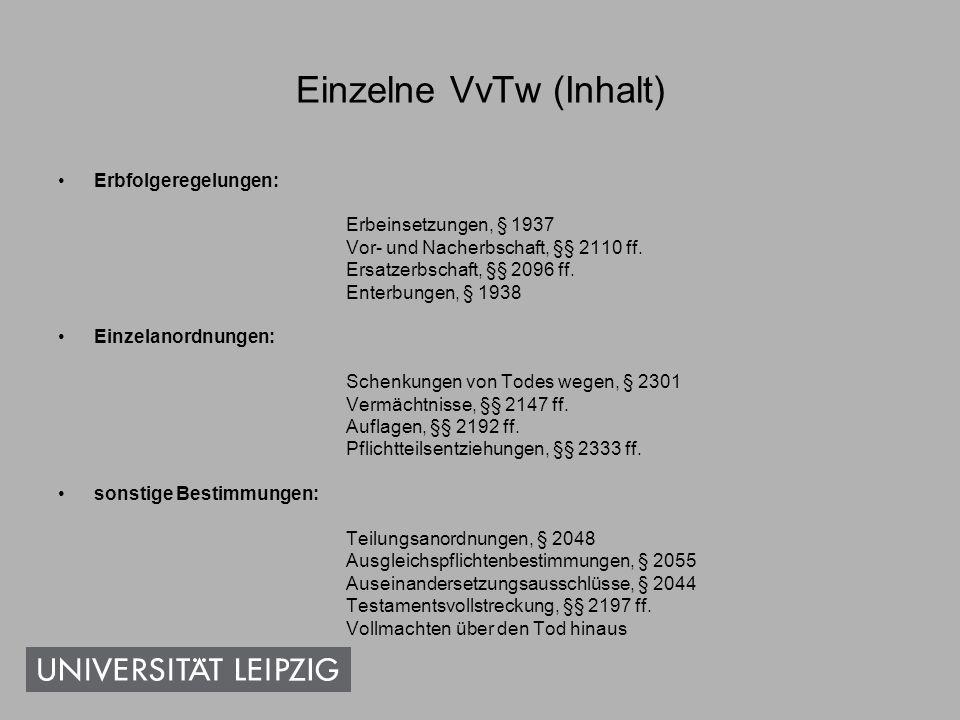 VvTw – Wirksamkeitsvoraussetzungen Testament §§ 2231 ff.