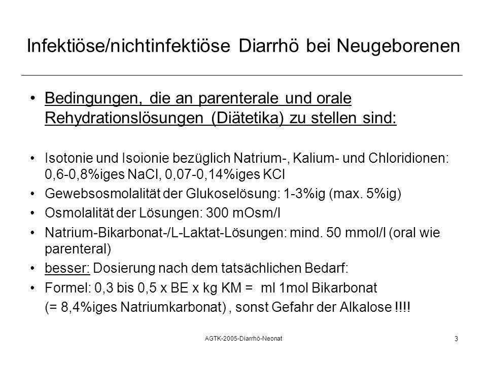 AGTK-2005-Diarrhö-Neonat 3 Infektiöse/nichtinfektiöse Diarrhö bei Neugeborenen Bedingungen, die an parenterale und orale Rehydrationslösungen (Diäteti