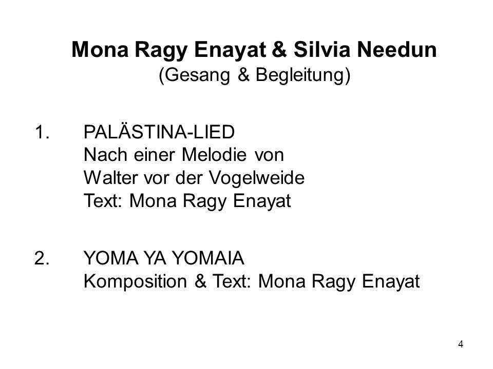 4 Mona Ragy Enayat & Silvia Needun (Gesang & Begleitung) 1.