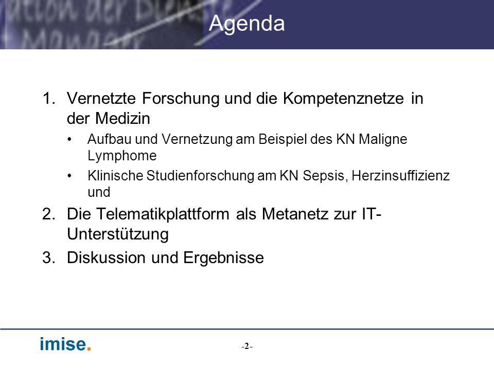 -33- Aufgaben der TMF Satzungsziele –Optimale Lösungen für jene Probleme finden, die in allen Netzen auftreten –Plattform für Informationsaustausch und Weiterbildung (Workshops) –Klärung rechtlicher und ethischer Grundlagen –Verbesserung der IT-Infrastruktur z.B.