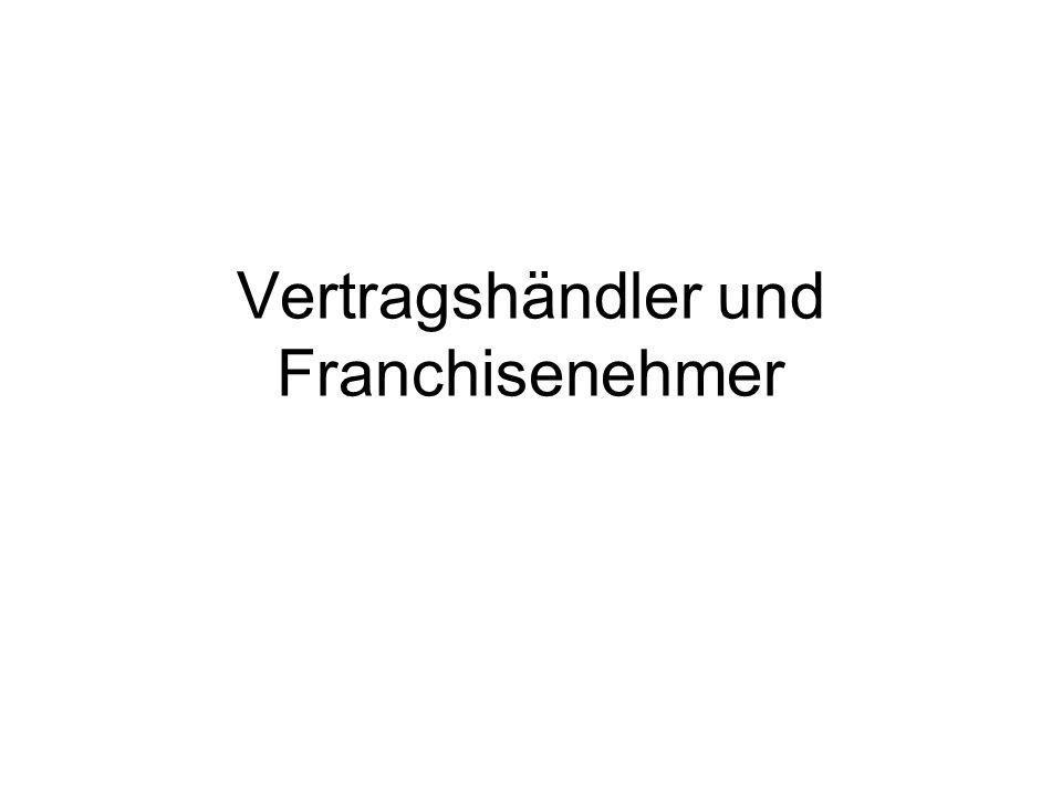 Vertragshändler und Franchisenehmer
