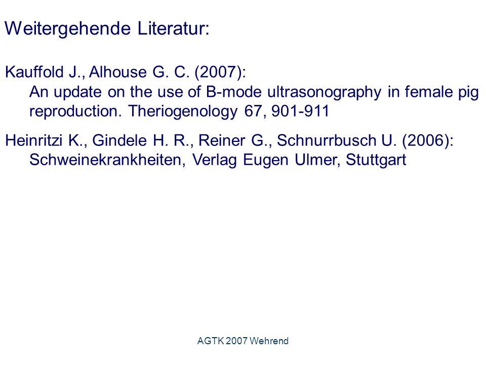 Weitergehende Literatur: Kauffold J., Alhouse G. C.
