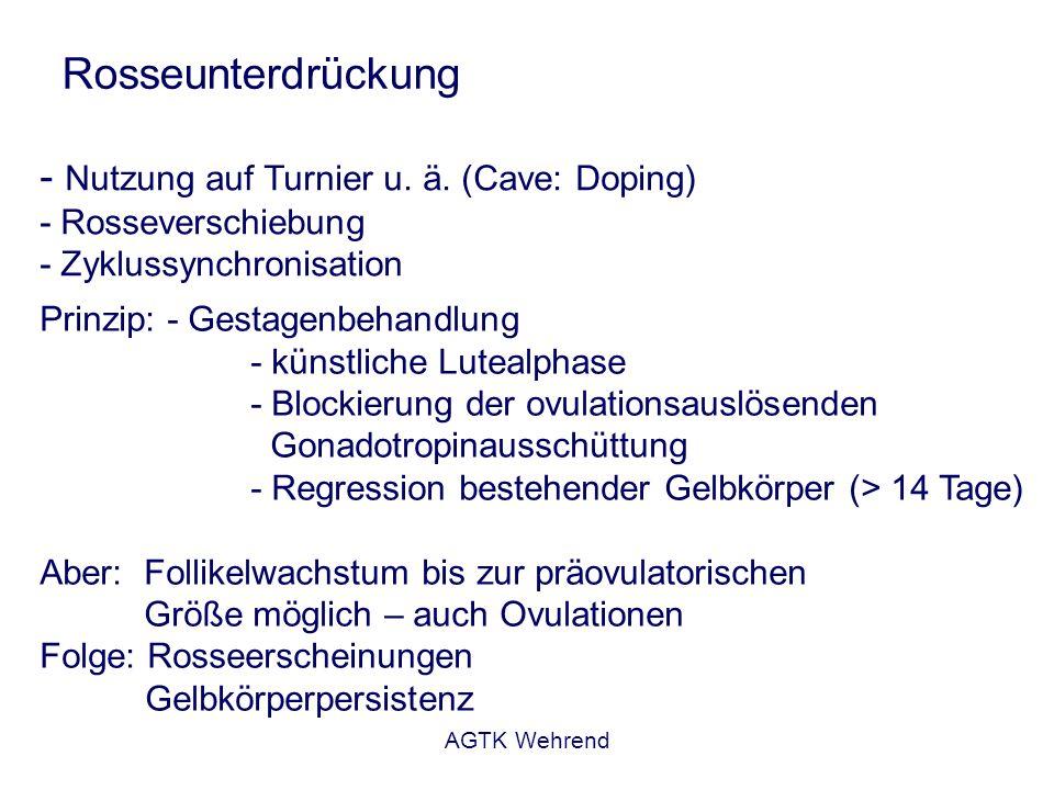 AGTK Wehrend Rosseunterdrückung Gestagenbehandlung - Progesteron zur Injektion, i.m.