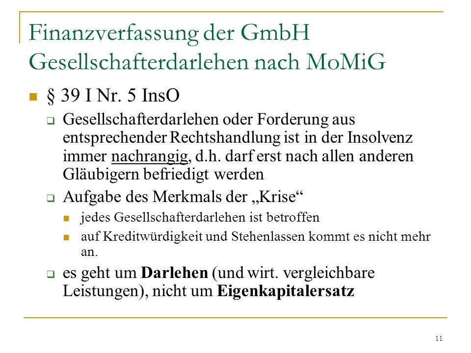 11 Finanzverfassung der GmbH Gesellschafterdarlehen nach MoMiG § 39 I Nr.