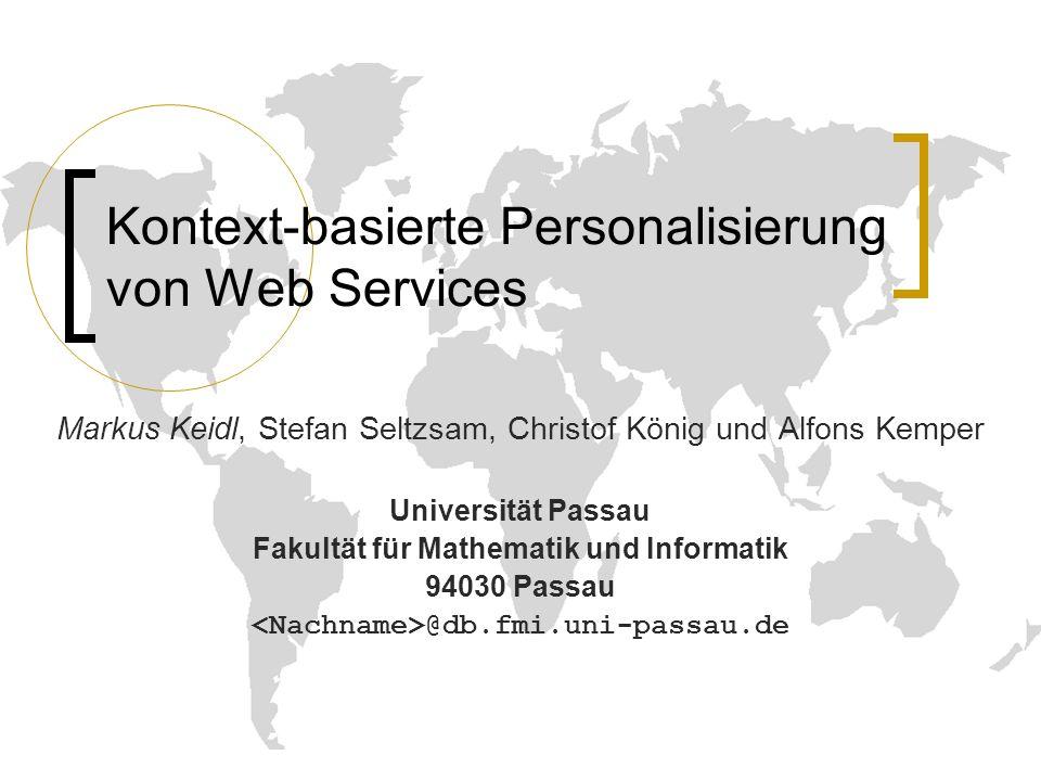 BTW 03 - Leipzig - Kontext-basierte Personalisierung von Web Services2 Gliederung Motivation Kontext für Web Services Dienstplattform ServiceGlobe Dynamische Dienstauswahl Zusammenfassung und Ausblick