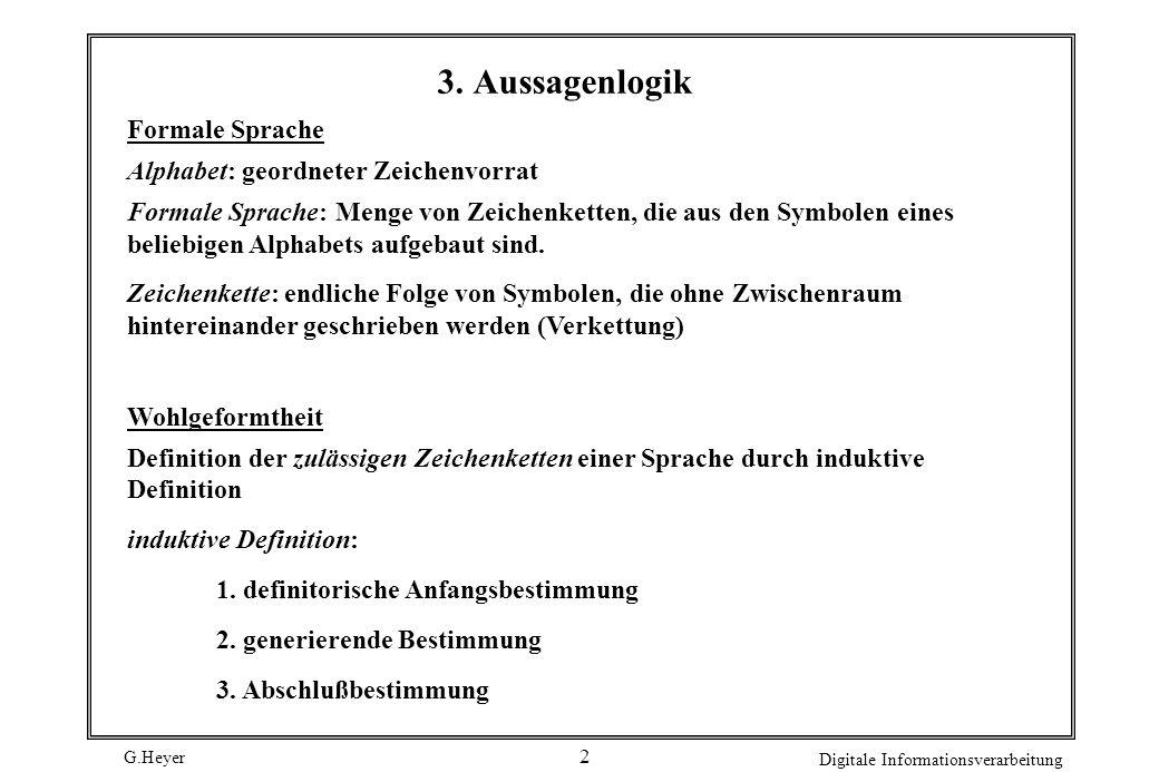 G.Heyer Digitale Informationsverarbeitung 1 Organisatorisches Übungsblatt wöchentlich (ab 20.10.), von Mitte November an nur im Netz Abgabe der Lösung