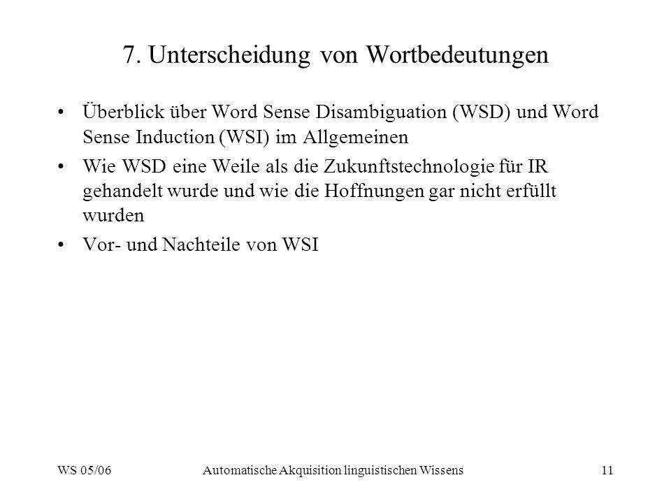 WS 05/06Automatische Akquisition linguistischen Wissens11 7.