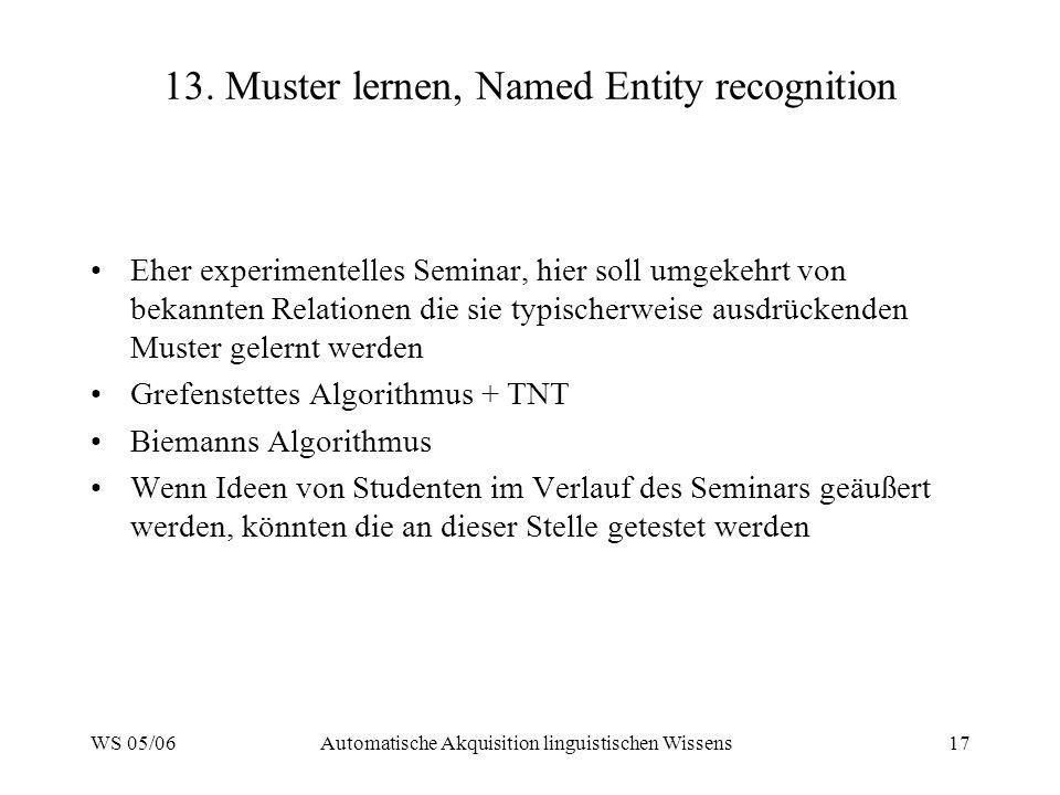 WS 05/06Automatische Akquisition linguistischen Wissens17 13.