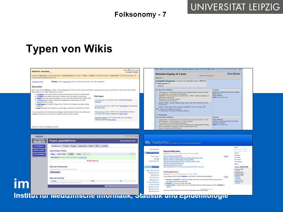 Institut für Medizinische Informatik, Statistik und Epidemiologie Typen von Wikis Folksonomy - 7