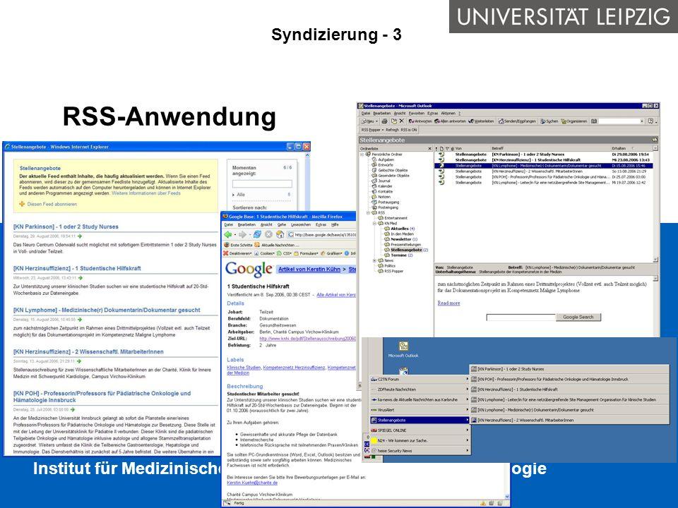 Institut für Medizinische Informatik, Statistik und Epidemiologie RSS-Anwendung Syndizierung - 3