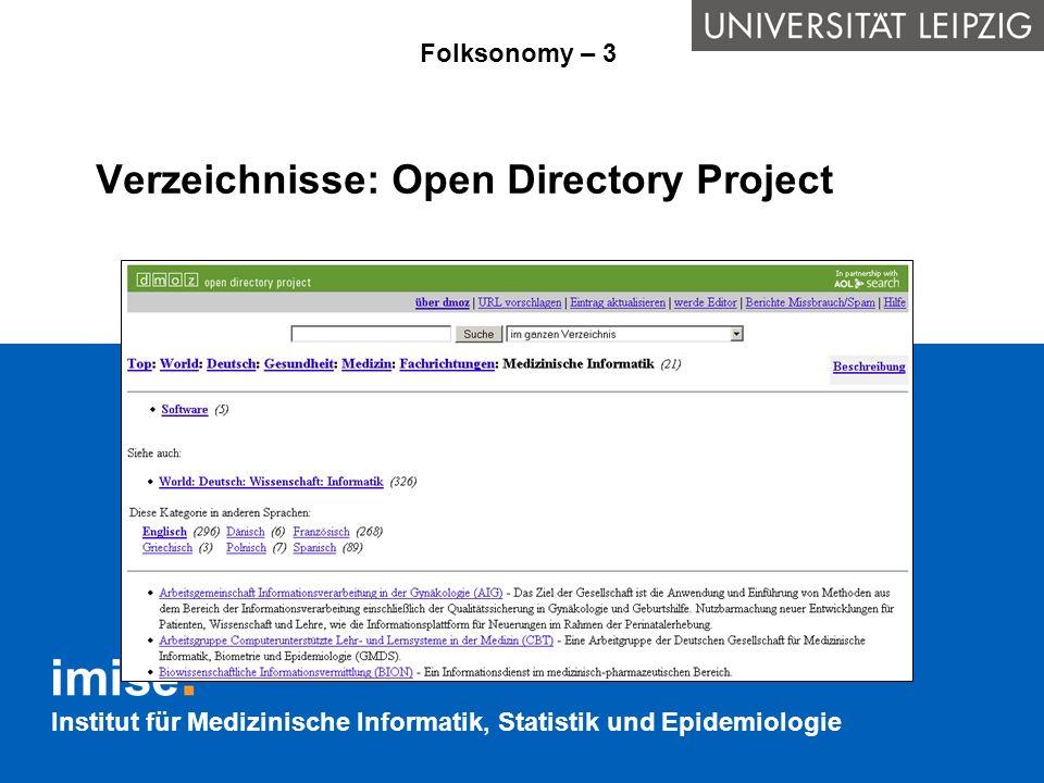 Institut für Medizinische Informatik, Statistik und Epidemiologie Homepages: Weblogs (Blogs) Folksonomy – 4