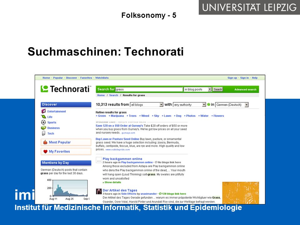 Institut für Medizinische Informatik, Statistik und Epidemiologie Semantisches Markup in XHTML Die Grundidee ist, dass vorhandene Web-Dokumente mit Auszeichnungen versehen werden, die ihren Inhalt semantisch greifbar machen.