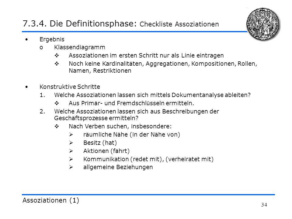 34 Ergebnis oKlassendiagramm Assoziationen im ersten Schritt nur als Linie eintragen Noch keine Kardinalit ä ten, Aggregationen, Kompositionen, Rollen