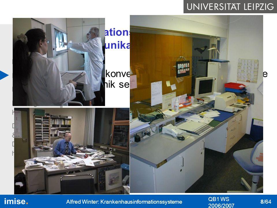 Bedeutung I&K-Technik Das KIS Nutzung des KIS Datenschutz & Datensicher- heit QB1 WS 2006/2007 Alfred Winter: Krankenhausinformationssysteme 9/64 Informations- und Kommunikationstechnik: rechnerbasierte Technik Datenbanken: Eine Datenbank ist eine Sammlung von strukturierten, inhaltlich zusammengehörenden Daten.