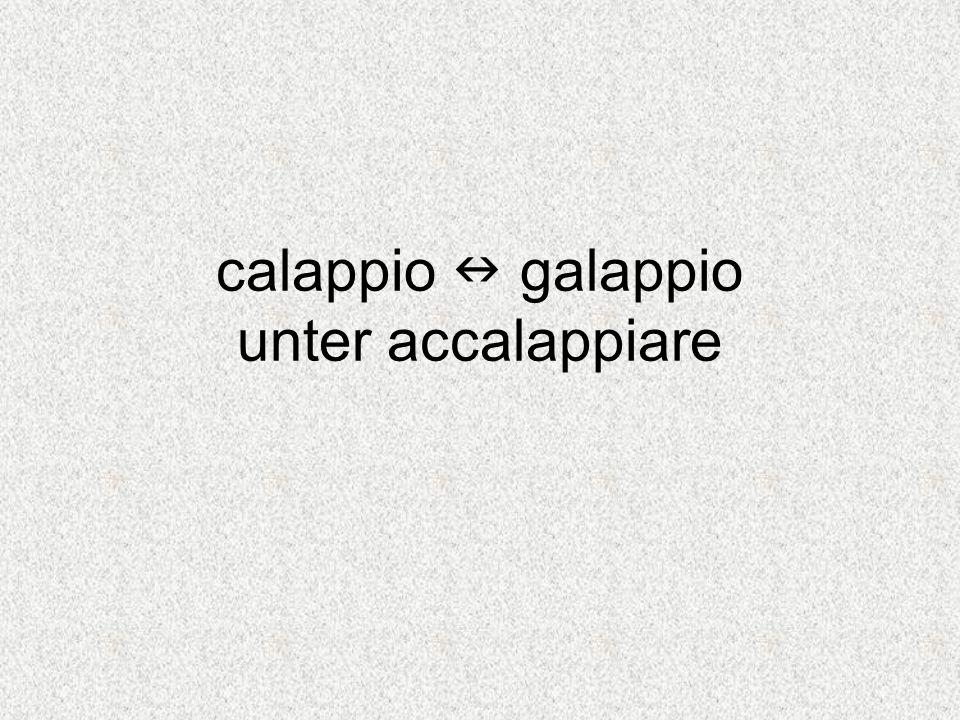 calappio galappio unter accalappiare