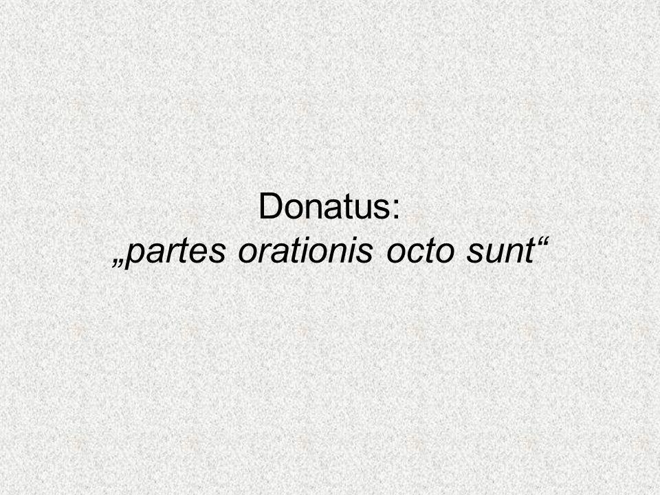 Donatus: partes orationis octo sunt