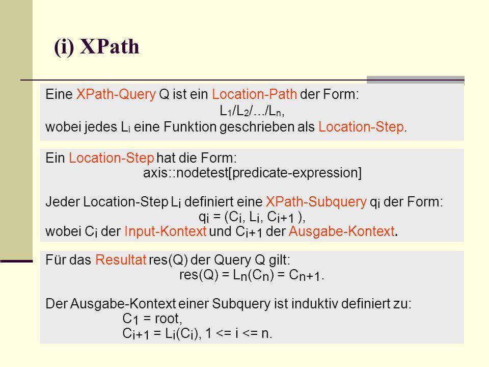 Für das Resultat res(Q) der Query Q gilt: res(Q) = L n (C n ) = C n+1.