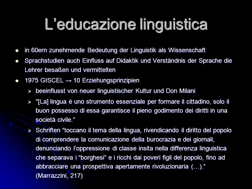 Leducazione linguistica in 60ern zunehmende Bedeutung der Linguistik als Wissenschaft in 60ern zunehmende Bedeutung der Linguistik als Wissenschaft Sp
