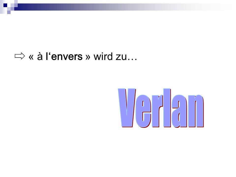 « à lenvers » wird zu…