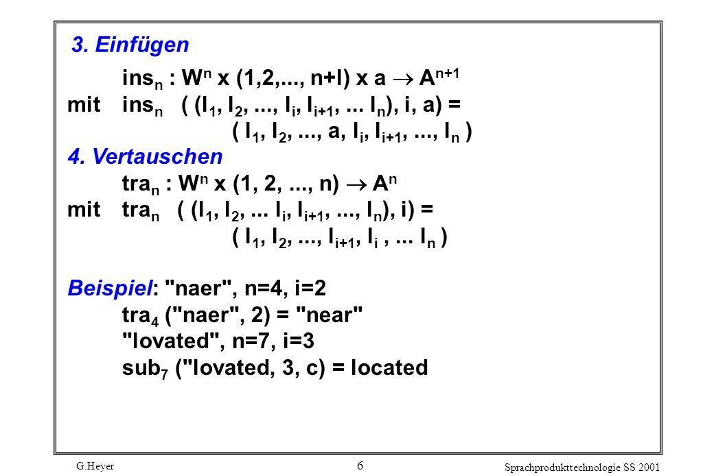 G.Heyer Sprachprodukttechnologie SS 2001 6 3.
