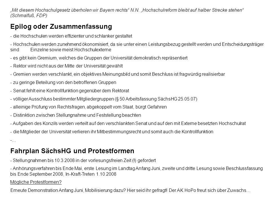 Mit diesem Hochschulgesetz überholen wir Bayern rechts N.N. Hochschulreform bleibt auf halber Strecke stehen (Schmalfuß, FDP) Epilog oder Zusammenfass