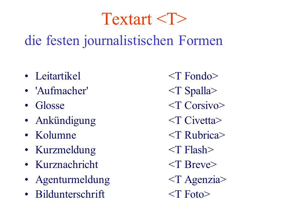 Textart die festen journalistischen Formen Leitartikel 'Aufmacher' Glosse Ankündigung Kolumne Kurzmeldung Kurznachricht Agenturmeldung Bildunterschrif