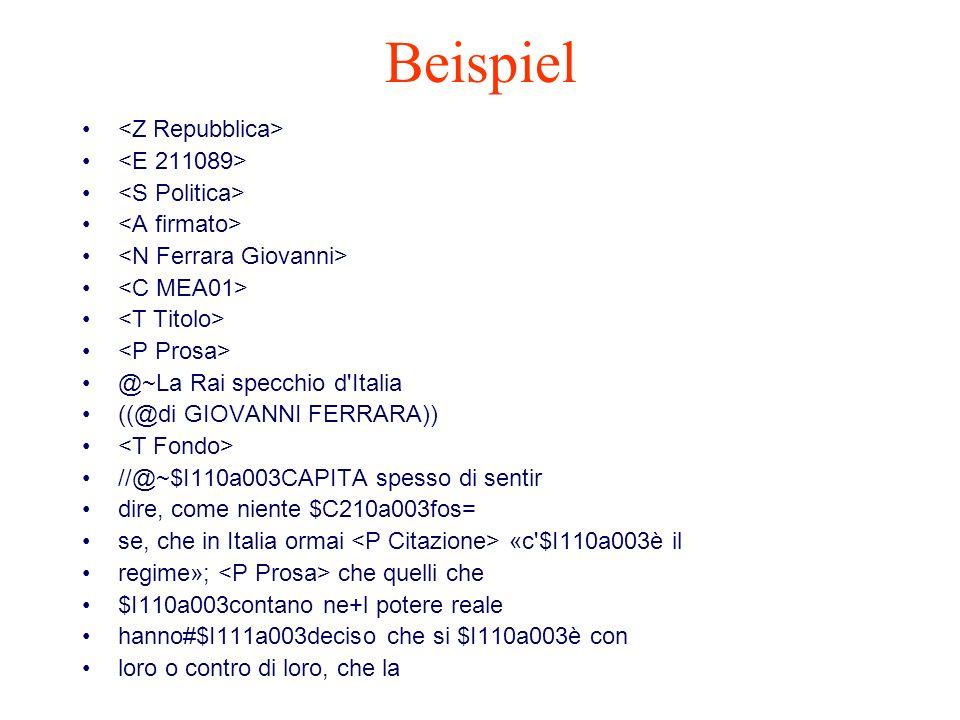 Beispiel @~La Rai specchio d'Italia ((@di GIOVANNI FERRARA)) //@~$I110a003CAPITA spesso di sentir dire, come niente $C210a003fos= se, che in Italia or