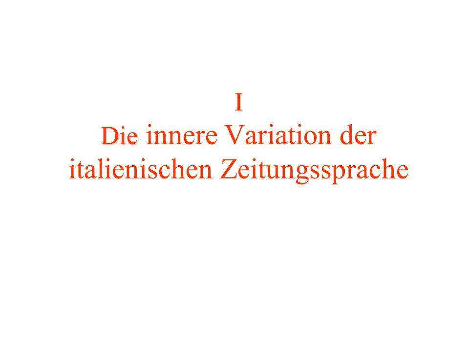 I Die I Die innere Variation der italienischen Zeitungssprache