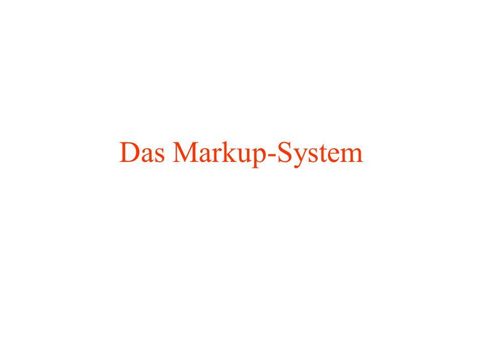 Das Markup-System