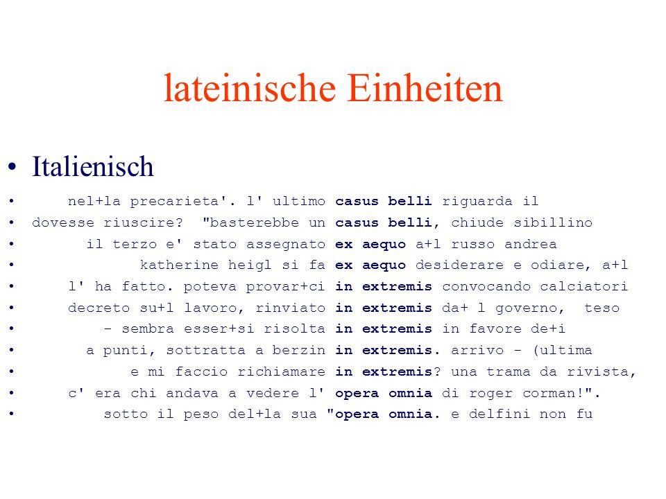 lateinische Einheiten Italienisch nel+la precarieta'. l' ultimo casus belli riguarda il dovesse riuscire?