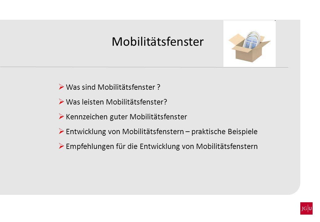 Was sind eigentlich Mobilitätsfenster ?