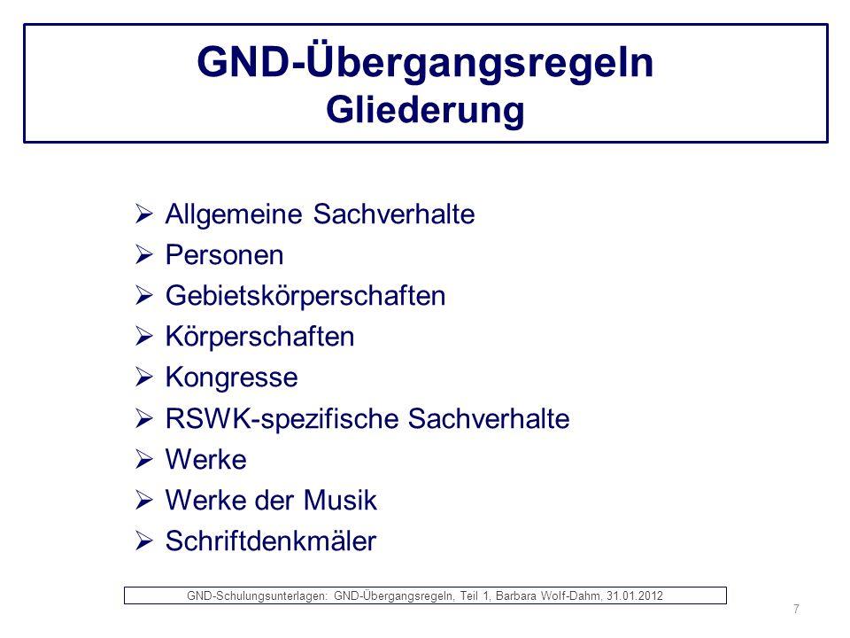 GND-Übergangsregeln Gebietskörperschaften Als bevorzugter Name für Gebietskörperschaften wird der gebräuchlichste Name gemäß der Nachschlagewerke, bevorzugt deutschsprachig, gewählt; andere Namensformen sowie originalsprachige bzw.