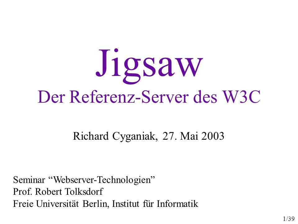 12/39 Jigsaw: Ressourcen Von Jigsaw exportierte Objekte heißen Ressourcen Beispielklassen: –FileResource –ServletWrapper –CvsRootDirectory –ZipFileResource –PasswordEditor –(CGI, Proxy) Ressourcen sind persistent